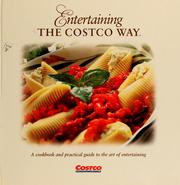 Cover of: Entertaining the Costco way | Pat Volchok
