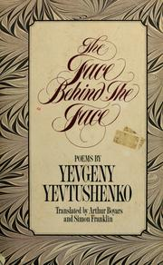 The face behind the face by Yevgeny Aleksandrovich Yevtushenko