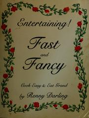 Cover of: Entertaining! fast and fancy | Renny Darling