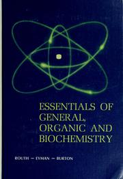 Cover of: Essentials of general, organic and biochemistry | Joseph Isaac Routh