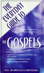 Cover of: The everyday guide to-- the Gospels | Daniel Partner
