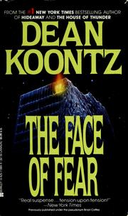 Cover of: The face of fear | Dean Koontz