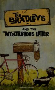 Cover of: The Bradleys and the mysterious letter | Bernard Palmer