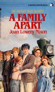Cover of: A Family Apart (Orphan Train, No 1) | Joan Lowery Nixon