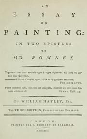 Cover of: An essay on painting: in two epistles to Mr. Romney ... | Hayley, William