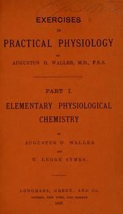 Cover of: Exercises in practical physiology | Waller, Augustus DГ©sirГ©