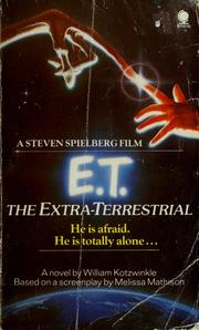 Cover of: E.T. the extra-terrestrial | William Kotzwinkle