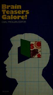 Cover of: Brain teasers galore | Carl Proujan
