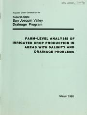 Cover of: Farm level analysis of irrigated crop production in areas with salinity and drainage problems. |