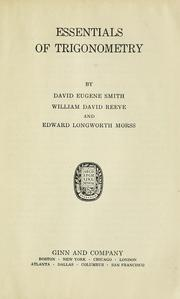 Cover of: Essentials of trigonometry | David Eugene Smith