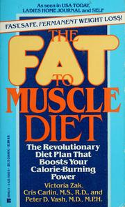 Cover of: The fat-to-muscle diet | Victoria Zak