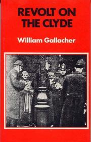 Revolt on the Clyde by Gallacher, William