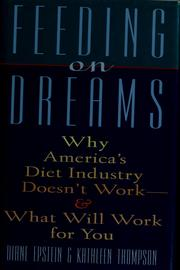 Cover of: Feeding on dreams | Diane Epstein