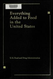 Cover of: Everything added to food in the United States |