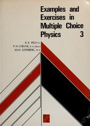 Cover of: Examples & exercises in multiple choice physics (SI) | P. H. Cheung