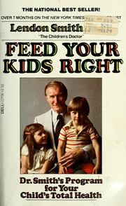Cover of: Feed your kids right | Lendon H. Smith