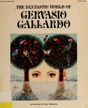 Cover of: The fantastic world of Gervasio Gallardo | Gervasio Gallardo VillasenМѓor