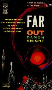 Cover of: Far out | Damon Knight