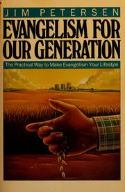 Cover of: Evangelism for our generation | Jim Petersen