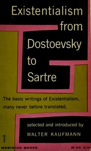 Cover of: Existentialism from Dostoevsky to Sartre | Walter Arnold Kaufmann
