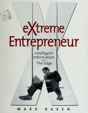 Cover of: Extreme entrepreneur | Mark Baven