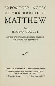 Cover of: Expository notes on the Gospel of Matthew | H. A. Ironside