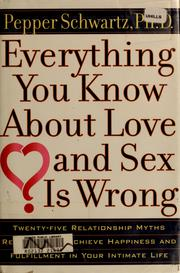 Everything know love sex wrong