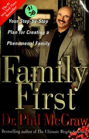 Cover of: Family first | Phillip C. McGraw