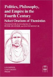 Cover of: Politics, philosophy, and empire in the fourth century by