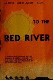 Cover of: Exploration of the Red River of Louisiana, in the year 1852 | Randolph Barnes Marcy
