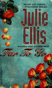 Cover of: Far To Go | Julie Ellis
