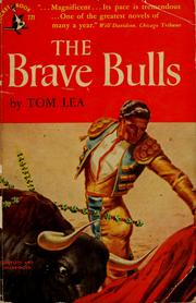 Cover of: The brave bulls | Tom Lea