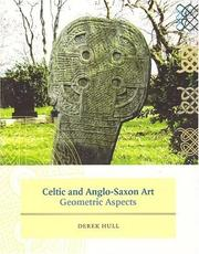 Celtic and Anglo-Saxon art by Derek Hull