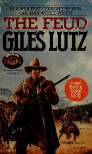 Cover of: The feud | Giles A. Lutz