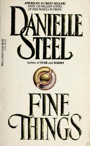 Cover of: Fine things | Danielle Steel