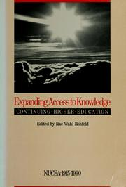 Cover of: Expanding access to knowledge--continuing higher education | Rae Wahl Rohfeld