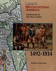 Cover of: Exploration to the War of 1812, 1492-1814 | William Loren Katz