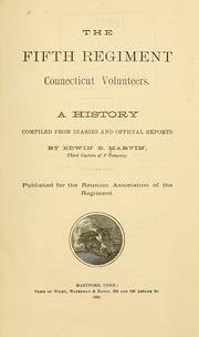 Cover of: The Fifth Regiment, Connecticut Volunteers | Edwin E. Marvin