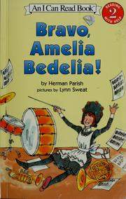 Cover of: Bravo, Amelia Bedelia! | Herman Parish