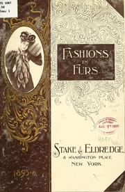 Cover of: Fashions in furs. | Stake & Eldredge, New York