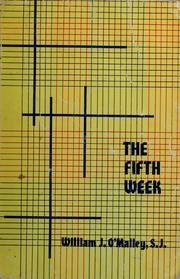 Cover of: The fifth week | William J. O