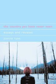 Cover of: The Country You Have Never Seen: Essays and Reviews (Liverpool University Press - Liverpool Science Fiction Texts & Studies)