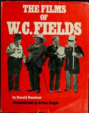 The films of W. C. Fields by Donald Deschner