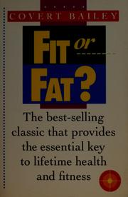 Cover of: Fit or fat ? |