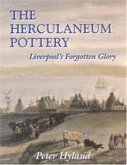 The Herculaneum Pottery by Peter Hyland