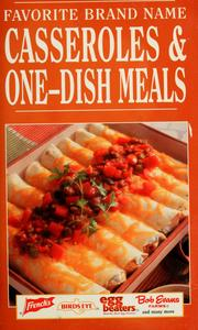 Cover of: Favorite brand name casseroles & one-dish meals by Publications International, Ltd