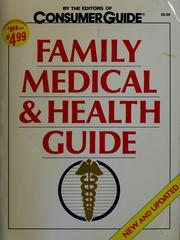 Cover of: Family medical & health guide | Consumer Guide
