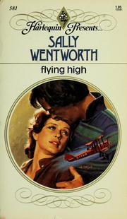 Cover of: Flying high | Sally Wentworth