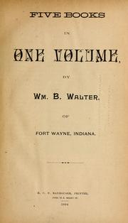Cover of: Five books in one volume | William B. Walter