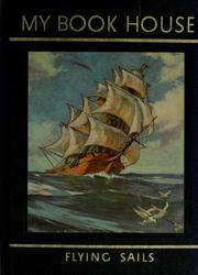 Cover of: Flying sails of my book house | Olive Beaupré Miller
